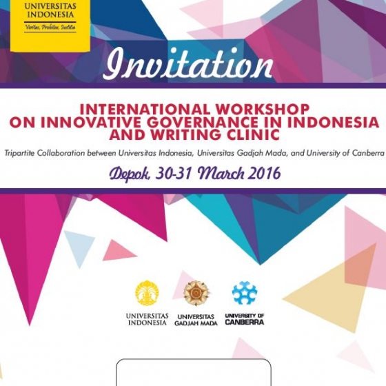Igpa indonesia program seminar series institute for governance wed 30 march 2016 to thu 31 march 2016 international workshop on innovative governance in indonesia and writing clinic prof mark evans prof gerry stoker stopboris Choice Image